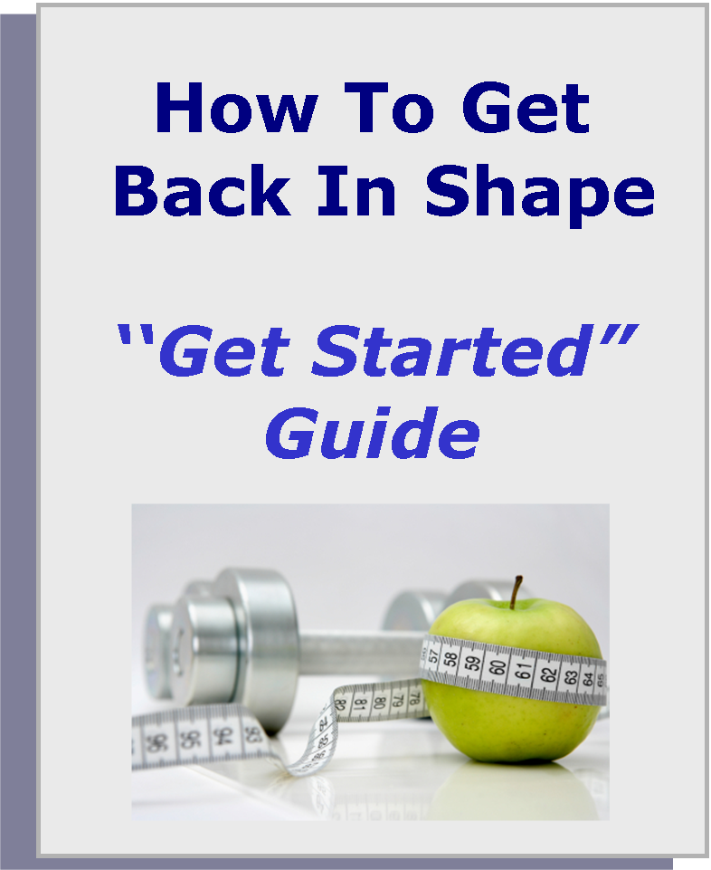FREE HowTo Get Back in Shape - Get Started Guide